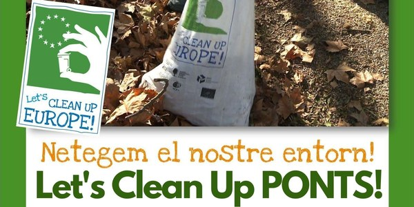 NETEGEM EL NOSTRE ENTORN! LET'S CLEAN UP PONTS!