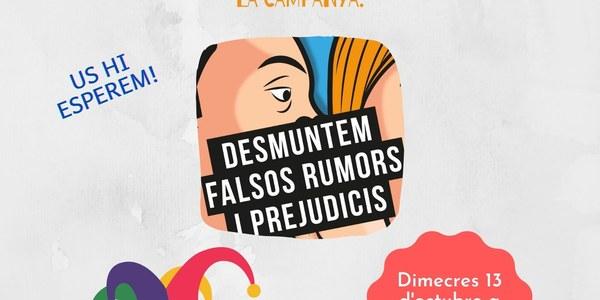 CAMPANYA: DESMUNTEM FALSOS RUMORS I PREJUDICIS