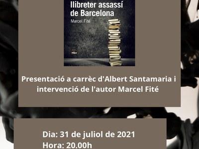Presentació del llibre : LA VERITABLE HISTÒRIA DEL LLIBRETER ASSASSÍ DE BARCELONA