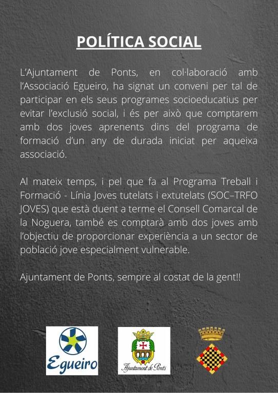 POLÍTICA SOCIAL L'Ajuntament de Ponts, en col·laboració amb l'Associació Egueiro, ha signat un conveni per tal de participar en els seus programes socioeducatius per evitar l'exclusió social, i és per això que compt.jpg